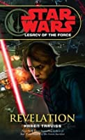 Revelation (Sar Wars: Legacy of the Force #8)