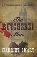 The Butchered Man (Northminster Mysteries, #1)