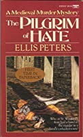 The Pilgrim of Hate (Chronicle of Brother Cadfael)