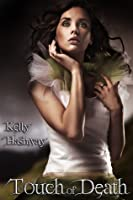 Touch of Death (Touch of Death, #1)