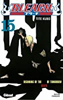 Bleach, Tome 15: Beginning of the Death of Tomorrow