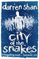 City of the Snakes (The City Trilogy, #3)