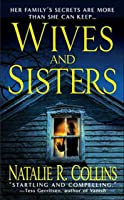 Wives and Sisters