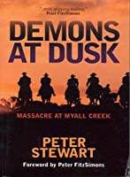 Demons at Dusk: Masacre at Myall Creek