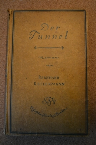Der Tunnel  by  Bernhard Kellermann