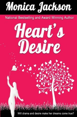 Hearts Desire  by  Monica Jackson