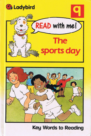 The sports day: Key Words to Reading  by  W. Murray