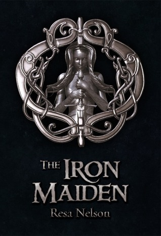 The Iron Maiden ( The Dragonslayer Series #2 )  by  Resa Nelson