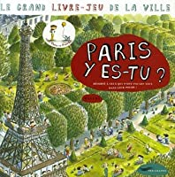 Paris Y Es-Tu? - Big-Game Book of the City (Text in French)