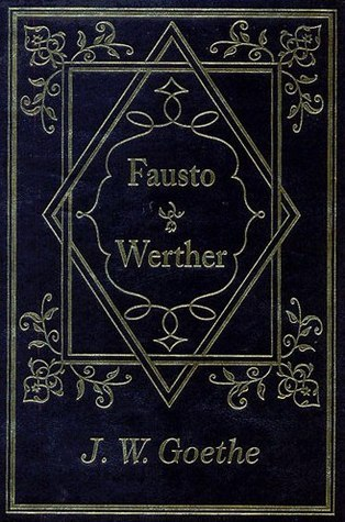 Fausto - Werther  by  Johann Wolfgang von Goethe
