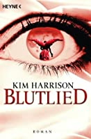 Blutlied (The Hollows, #5)