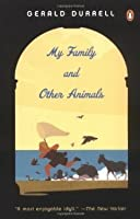 My Family and Other Animals (Corfu Trilogy, #1)