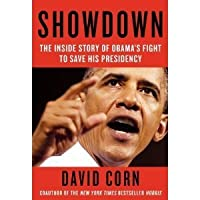 Showdown: The Inside Story of Obama's Fight to Save His Presidency (Kindle Edition)