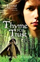 Thyme For Trust (The Janna Mysteries, #6)