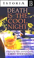 Death Is the Cool Night