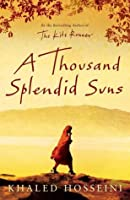 A Thousand Splendid Suns