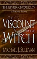 The Viscount and the Witch (The Riyria Chronicles, #1.5)