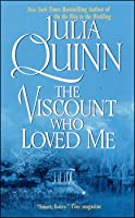 The Viscount Who Loved Me (Bridgertons, #2)
