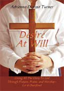 Desire at Will  by  Adrienna Turner