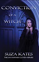 Conviction of a Witch (The Savannah Coven #2)