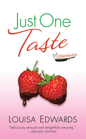 Just One Taste (Recipe for Love #3) Louisa Edwards