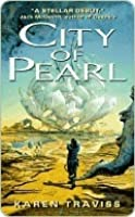 City of Pearl (Wess'Har, Book 1)