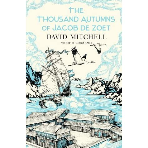 The Thousand Autumns of Jacob de Zoet by David Mitchell ...