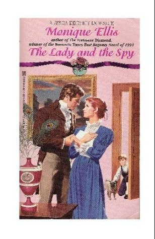 The Lady and the Spy (Regency Series, #3)  by  Monique Ellis