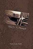 1923: A Memoir: Lies and Testaments