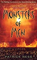 Monsters of Men (Chaos Walking, #3)