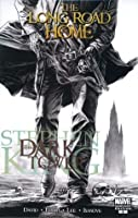 The Dark Tower, Volume 2: The Long Road Home
