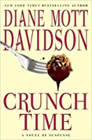 Crunch Time (A Goldy Bear Culinary Mystery, #16)