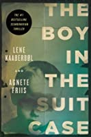 The Boy in the Suitcase: A Nina Borg Mystery