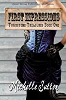 First Impressions (Tombstone Treasures, book 1)