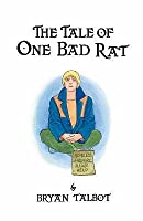 The Tale of One Bad Rat
