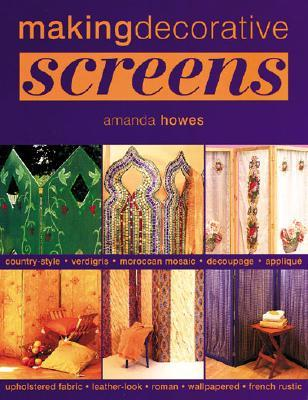 Making Decorative Screens  by  Amanda Howes