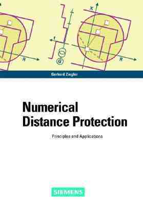 Numerical Distance Protection: Principles And Applications  by  Gerhard Ziegler