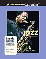 Concise Guide to Jazz [with MyJazzKit]