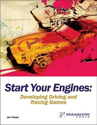 Start Your Engines  by  Jim Parker