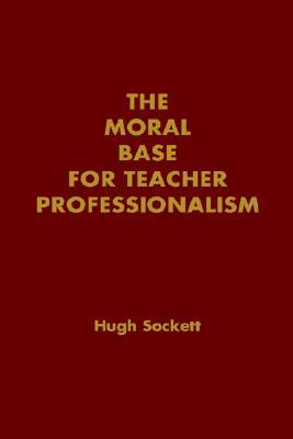 Knowledge and Virtue in Teaching and Learning: The Primacy of Dispositions Hugh Sockett