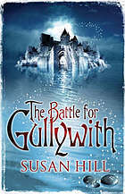 The Battle For Gullywith  by  Susan Hill