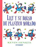 Lily y su Bolso de Plastico Morado = Lily and Her Little Purple Plastic Purse