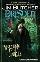 Welcome to the Jungle (The Dresden Files, Prequel)