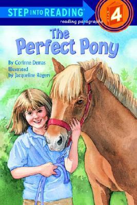 The Perfect Pony (Step-Into-Reading, Step 4)  by  Corinne Demas