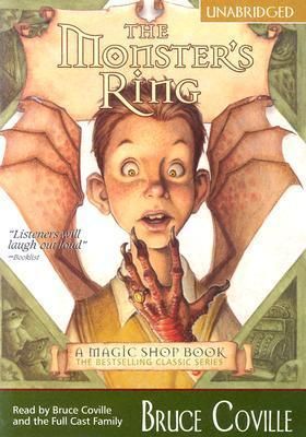 The Monsters Ring (Economy): A Magic Shop Book Bruce Coville