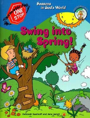 Swing Into Spring!  by  Jane C. Jarrell