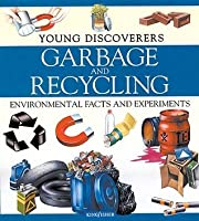 Garbage And Recycling (Young Discoverers)