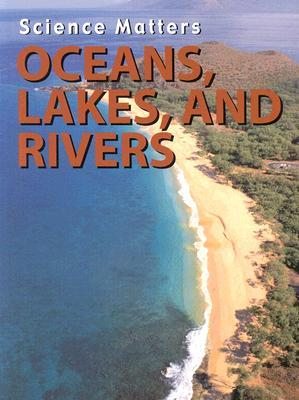 Oceans, Rivers, and Lakes Melanie Ostopowich