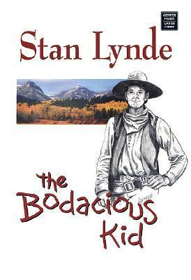 The Bodacious Kid  by  Stan Lynde