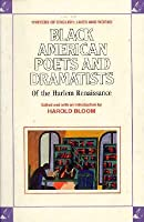 Black American Poets & Dramatists of the Harlem Renaissance (Writers of English)